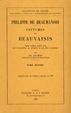 Philippe de Beaumanoir - Coutumes de Beauvaisis - Tome 2.