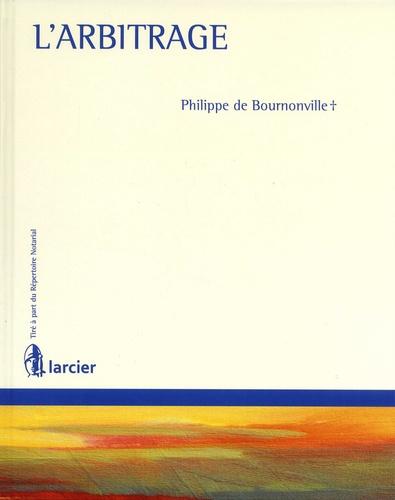Philippe de Bournonville - L'arbitrage.