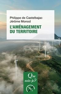 Philippe de Castelbajac - L'aménagement du territoire.