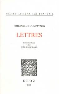 Philippe de Commynes - Lettres.