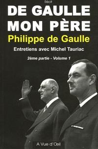 Galabria.be De Gaulle mon père 2e partie - Tome 1, Entretiens avec Michel Tauriac Image
