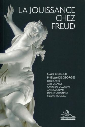 Philippe de Georges - La jouissance chez Freud.