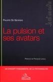 Philippe de Georges - La pulsion et ses avatars.