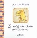 Philippe de Kemmeter - Le poids des choses - (Petite histoire lourde).