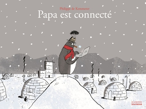 Philippe de Kemmeter - Papa est connecté.