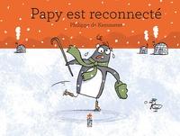 Philippe de Kemmeter - Papy est reconnecté.