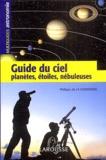 Philippe de La Cotardière - Guide du ciel - Planètes, étoiles, nébuleuses.