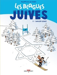 Philippe de La Fuente - Les blagues juives Tome 3 : Shalom géant.