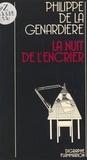 Philippe de La Genardière et Jean Ristat - La nuit de l'encrier.