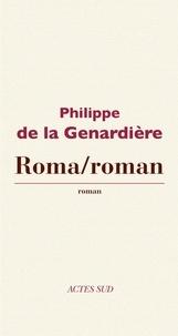 Philippe de La Genardière - Roma/Roman.