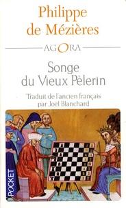Philippe de Mézières - Songe du Vieux Pèlerin.
