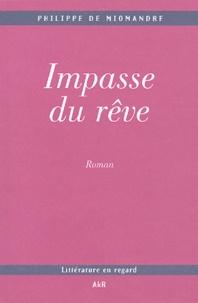 Philippe de Miomandre - Impasse du rêve.
