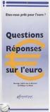 Philippe de Nouel et  Collectif - Questions-Réponses sur l'euro. - Etes-vous prêt pour l'euro ?.