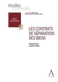 Philippe De Page et Isabelle De Stefani - Les contrats de séparation des biens.