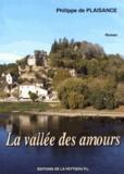 Philippe de Plaisance - La vallée des amours.