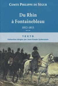 Accentsonline.fr Du Rhin à Fontainebleau - 1812-1815 Image
