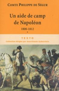Feriasdhiver.fr Un aide de camp de Napoléon - De 1800 à 1812 Image