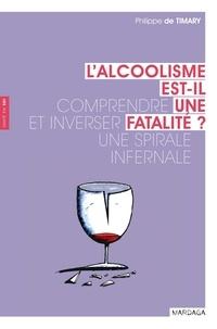 Lalcoolisme est-il une fatalité ? - Comprendre et inverser une spirale infernale.pdf