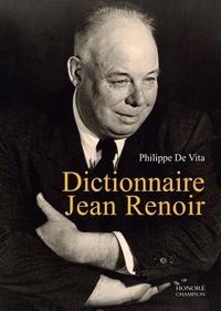 Philippe de Vita - Dictionnaire Jean Renoir.