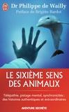 Philippe de Wailly - Le sixième sens des animaux.