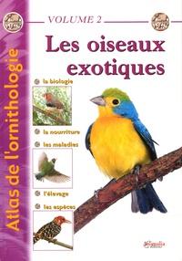 Philippe de Wailly et Gabriel Prin - Les oiseaux exotiques.