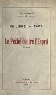 Philippe de Zara - Le péché contre l'esprit.