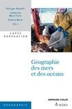 Philippe Deboudt et Catherine Meur-Férec - Géographie des mers et des océans - Capes et Agrégation Histoire et Géographie.