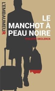 Philippe Declerck et Laurent Scalese - Le manchot à peau noire - Une aventure de l'Embaumeur.