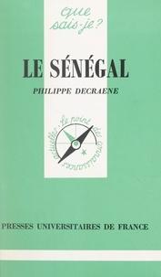 Philippe Decraene et Paul Angoulvent - Le Sénégal.