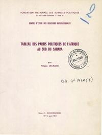 Philippe Decraene - Tableau des partis politiques de l'Afrique au sud du Sahara.