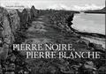 Philippe Decressac - Pierre noire, pierre blanche.