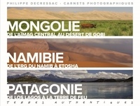 Alixetmika.fr Terres authentiques - Carnets photographiques. Mongolie, Namibie, Patagonie Image
