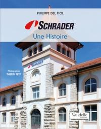 Philippe Del Fiol - Schrader - Une histoire.