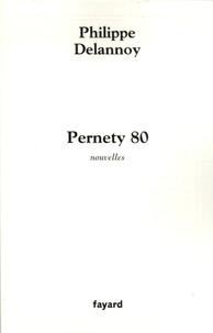 Philippe Delannoy - Pernety 80.