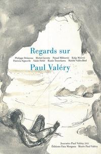 Philippe Delaveau et Michel Jarrety - Regards sur Paul Valéry.