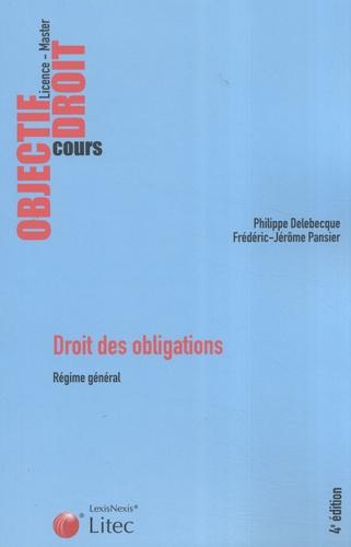 Philippe Delebecque et Frédéric-Jérôme Pansier - Droit des obligations - Régime général.