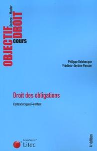 Philippe Delebecque et Frédéric-Jérôme Pansier - Droit des obligations - Tome 1, Contrat et quasi-contrat.