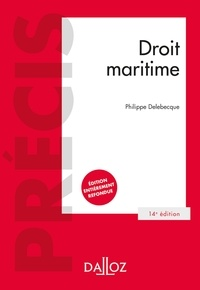 Philippe Delebecque - Droit maritime - 14e ed..