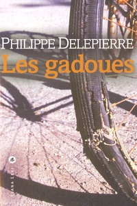 Philippe Delepierre - Les gadoues.