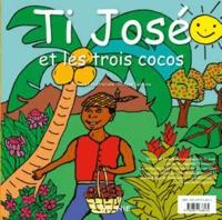 Philippe Delépine - Ti José et les trois cocos - Edition bilingue français-créole.