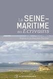 Philippe Delerm - La Seine-Maritime des écrivains.