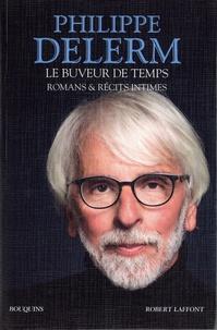 Philippe Delerm - Le buveur de temps - Romans & récits intimes.