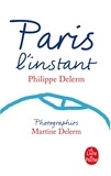 Philippe Delerm - Paris l'instant.