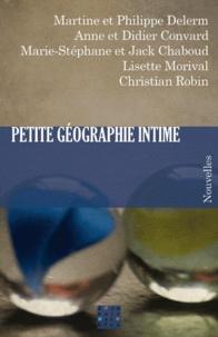 Philippe Delerm et Martine Delerm - Petite géographie intime.