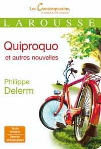 Philippe Delerm - Quiproquo et autres nouvelles.