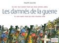 Philippe Delestre - Les damnés de la guerre.