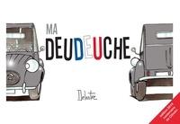 Philippe Delestre - Ma deudeuche.