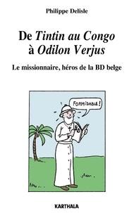 De Tintin au Congo à Odilon Verjus - Le missionnaire, héros de la BD belge.pdf