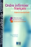 Philippe Delmas et Corinne Sliwka - Ordre infirmier français - Enjeux et perspectives.