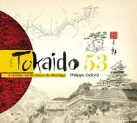 Philippe Delord - Tokaido 53 - A scooter, sur les traces de Hiroshige.